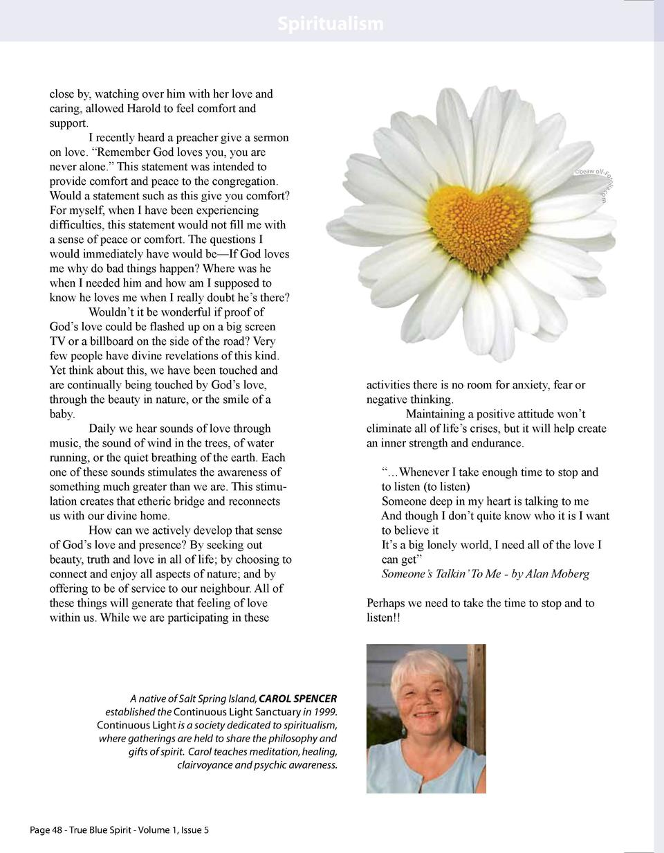 Spiritualism  Page 48 - True Blue Spirit - Volume 1, Issue 5  om  A native of Salt Spring Island, CAROL SPENCER establishe...