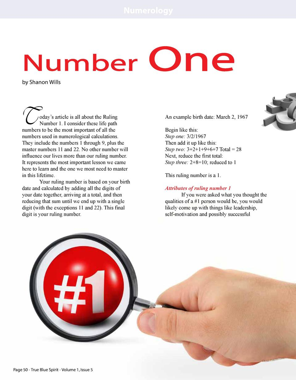 Numerology  Number by Shanon Wills  T  oday   s article is all about the Ruling Number 1. I consider these life path numbe...