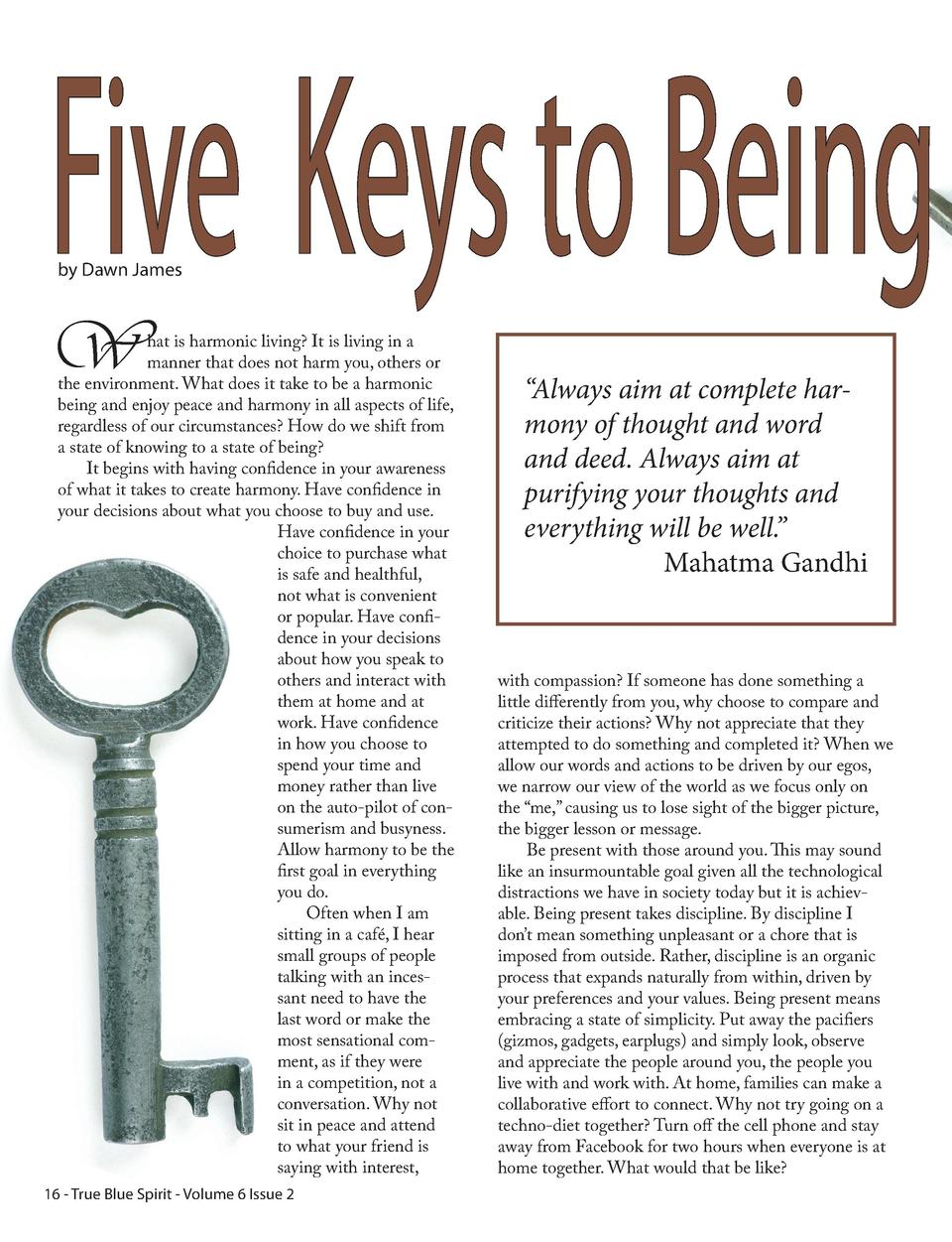 Five Keys to Being by Dawn James  W  hat is harmonic living  It is living in a manner that does not harm you, others or th...