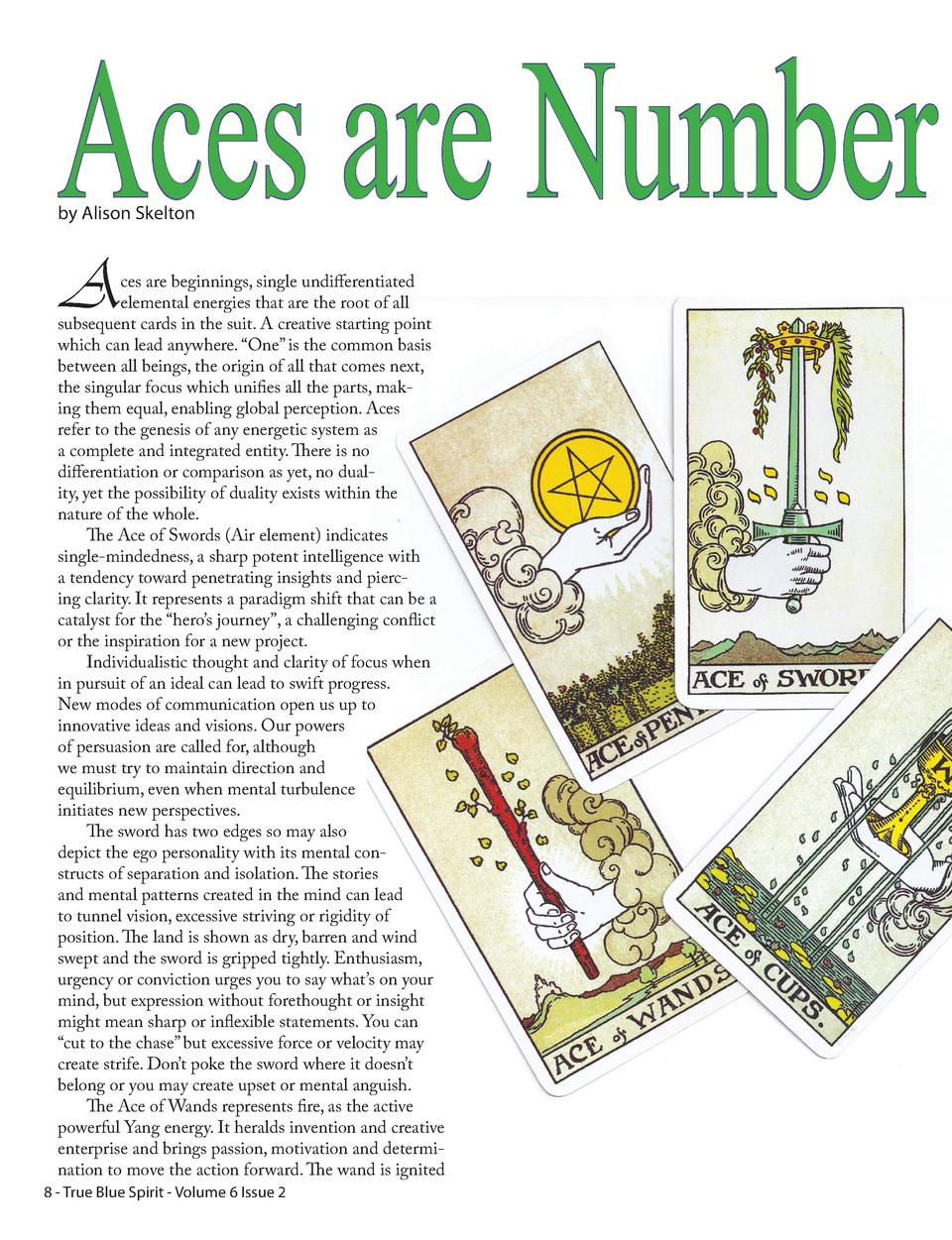 Aces are Number by Alison Skelton  A  ces are beginnings, single undifferentiated elemental energies that are the root of ...