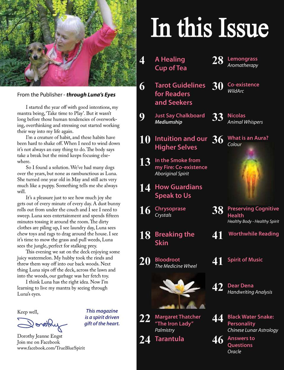 In this Issue From the Publisher - through Luna   s Eyes I started the year off with good intentions, my mantra being,    ...