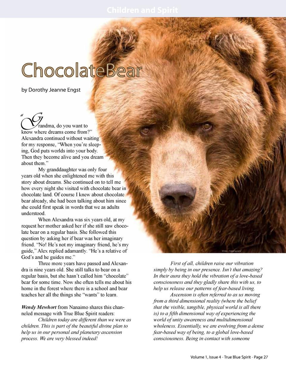Children and Spirit  ChocolateBear by Dorothy Jeanne Engst     G  randma, do you want to know where dreams come from     A...