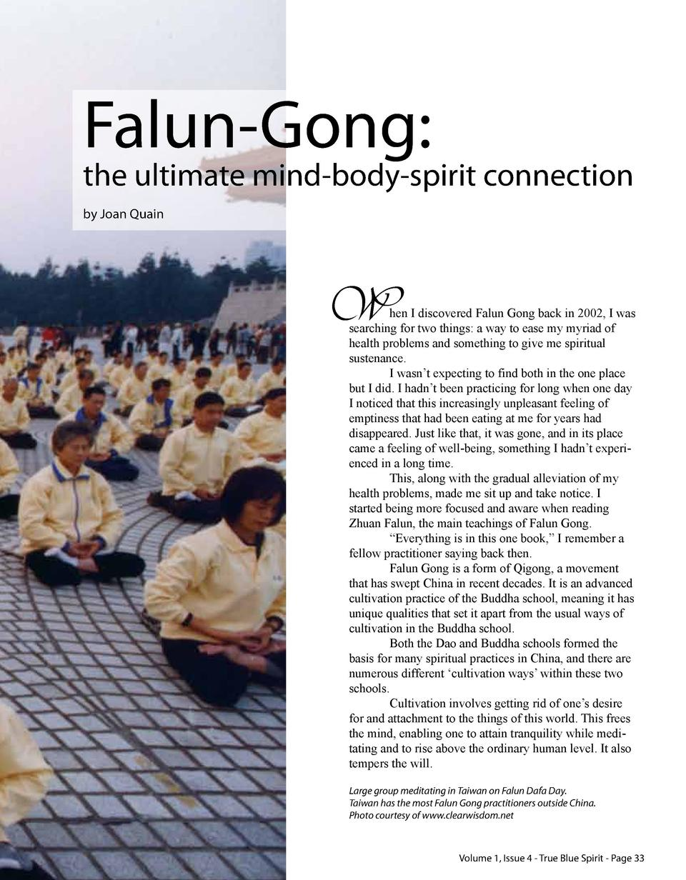 Falun-Gong   the ultimate mind-body-spirit connection by Joan Quain  W  hen I discovered Falun Gong back in 2002, I was se...