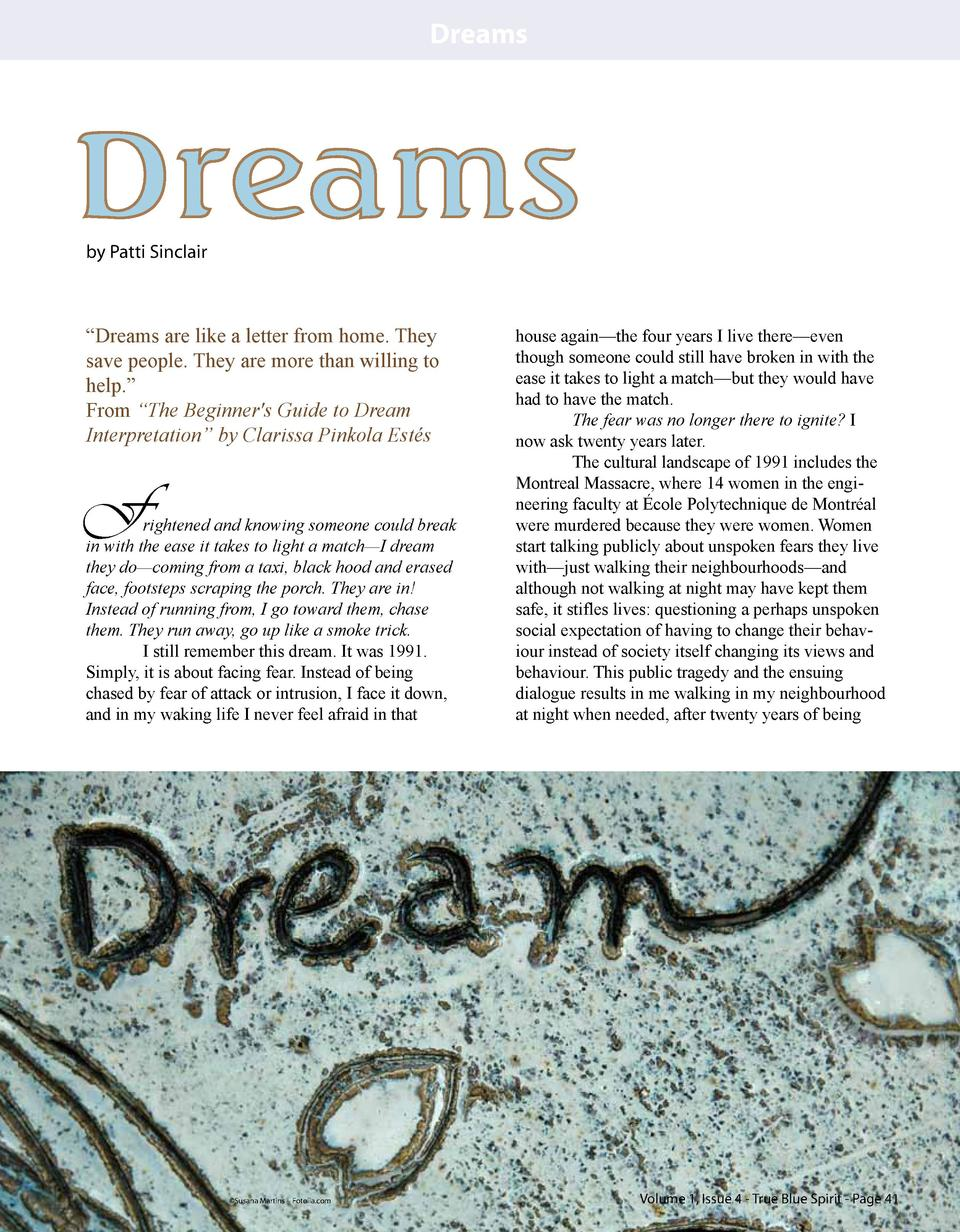 Dreams  Dreams by Patti Sinclair     Dreams are like a letter from home. They save people. They are more than willing to h...