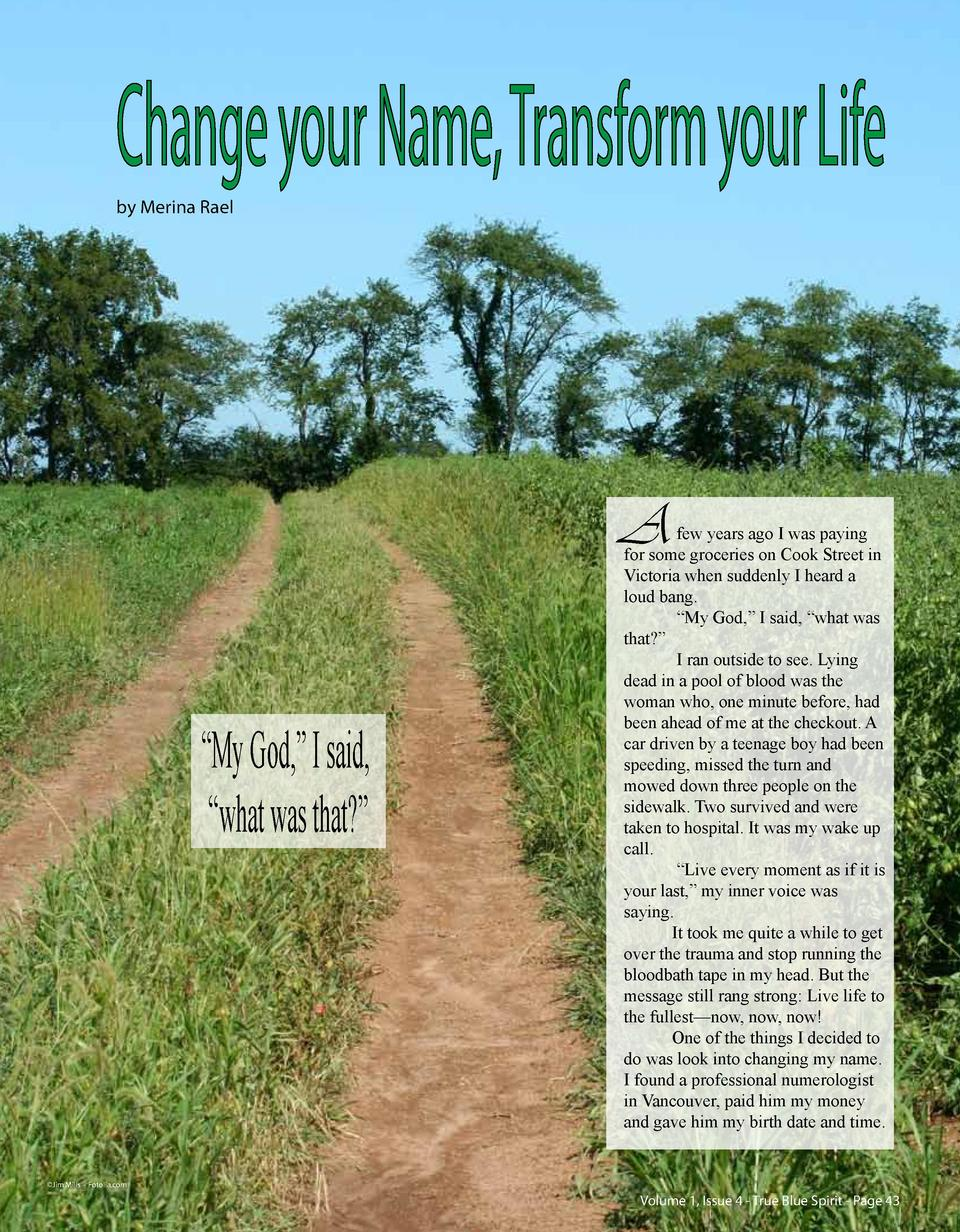 Change your Name, Transform your Life by Merina Rael  A     My God,    I said,    what was that      few years ago I was p...