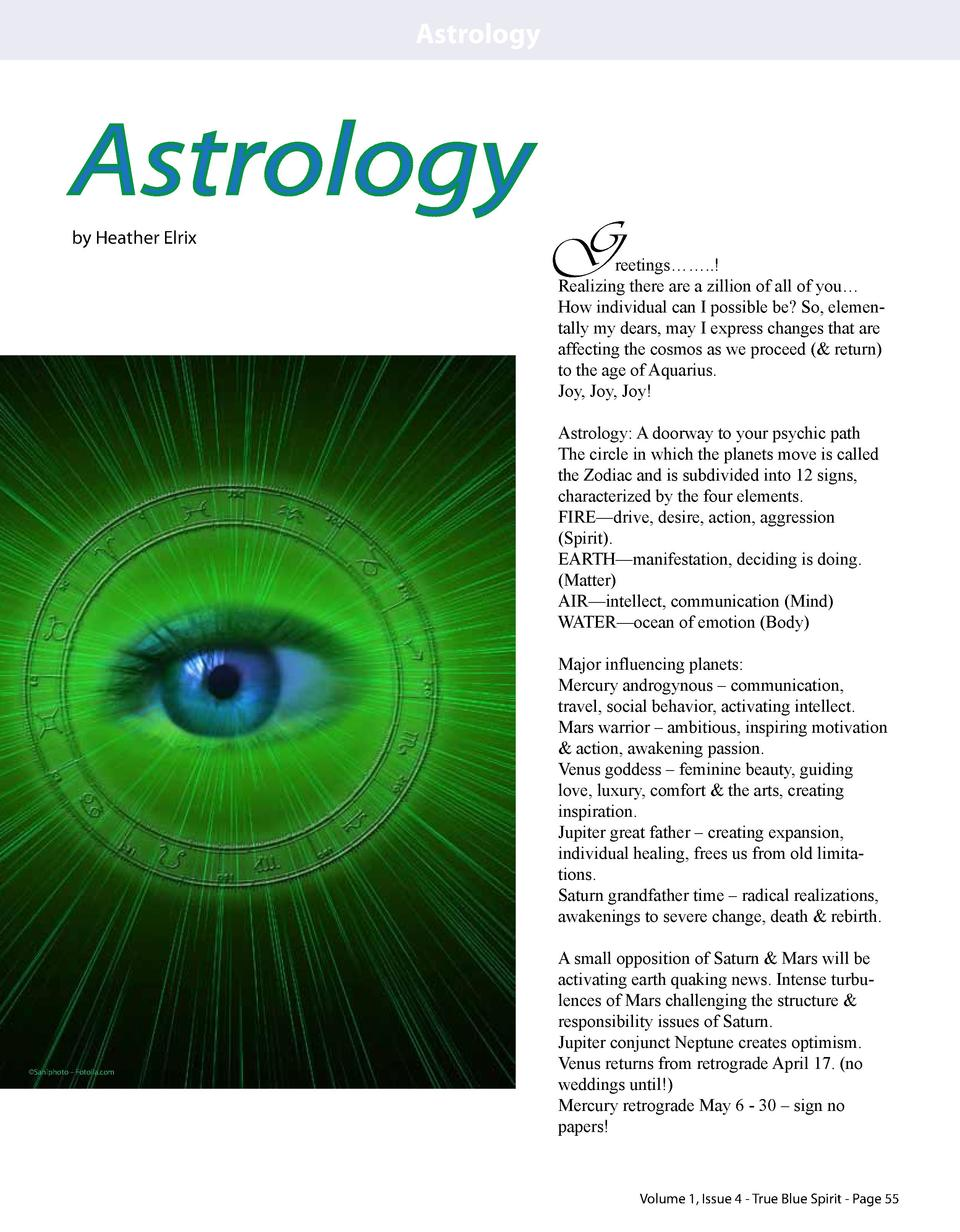 Astrology  Astrology by Heather Elrix  G  reetings      ..  Realizing there are a zillion of all of you    How individual ...