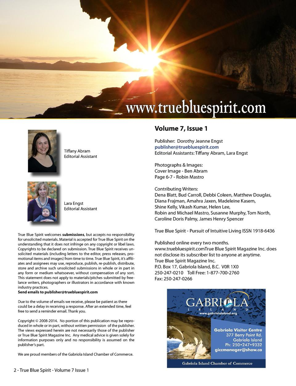 In this Issue 5  From the Publisher -  www.truebluespirit.com Volume 7, Issue 1  Tiffany Abram Editorial Assistant  Publis...