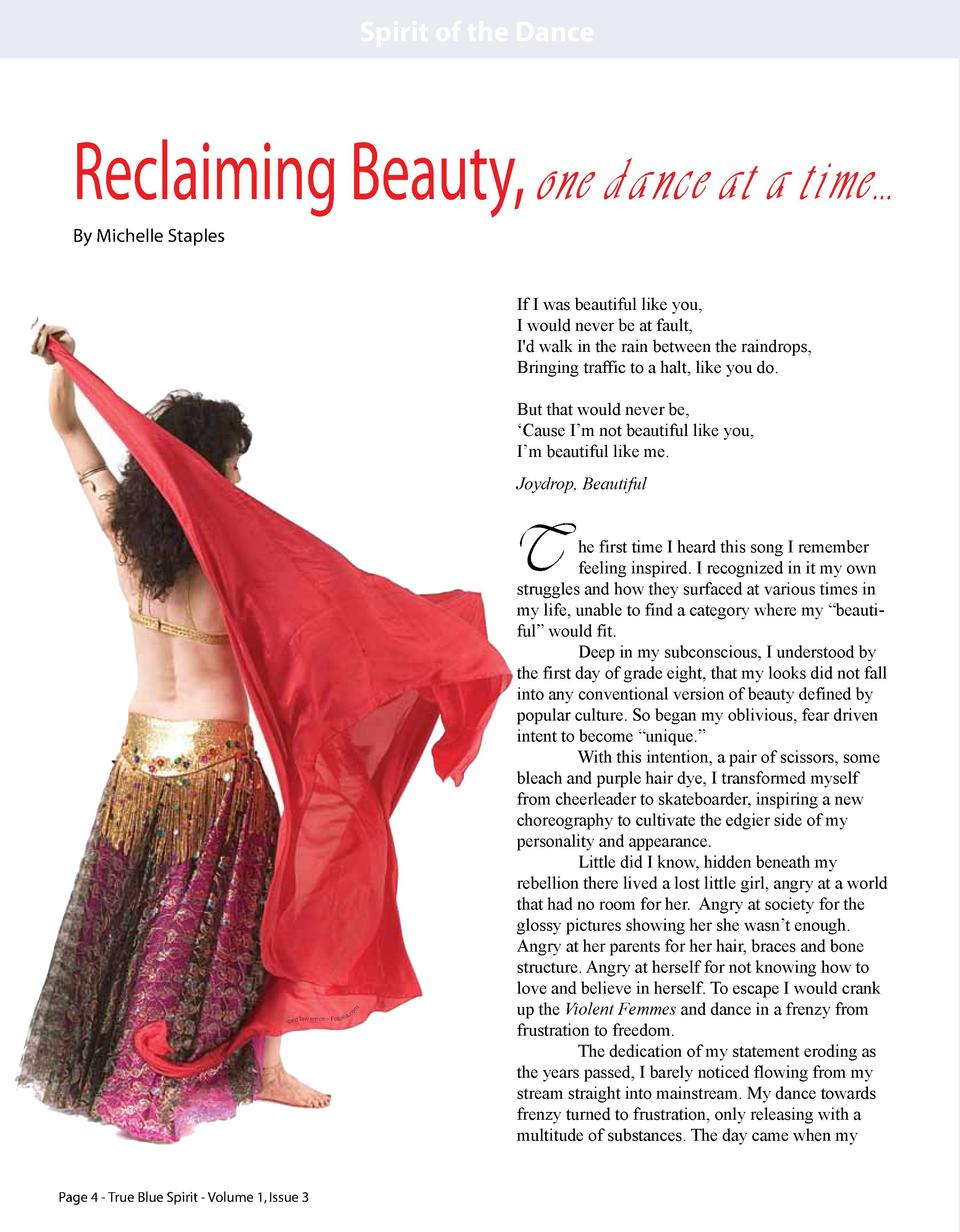 Spirit of the Dance  Reclaiming Beauty, one dance at a time... By Michelle Staples If I was beautiful like you, I would ne...