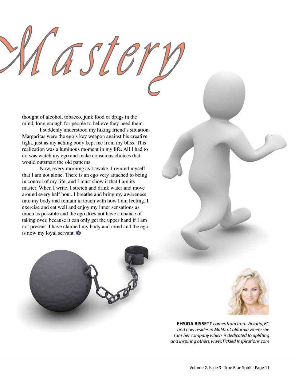 Mastery thought of alcohol, tobacco, junk food or drugs in the mind, long enough for people to believe they need them. I s...
