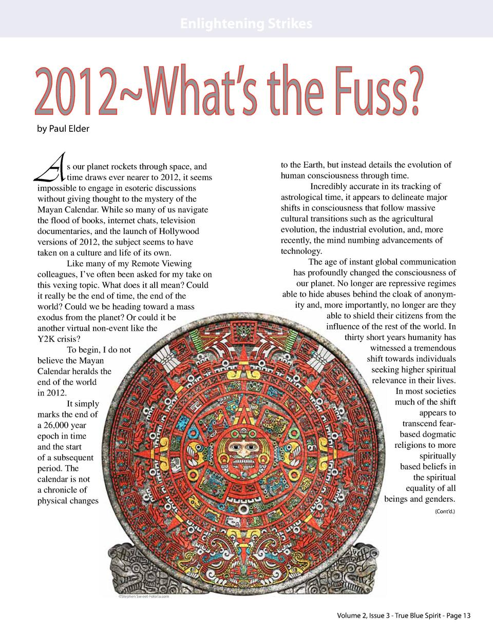 Enlightening Strikes  2012 What   s the Fuss  by Paul Elder  A  s our planet rockets through space, and time draws ever ne...