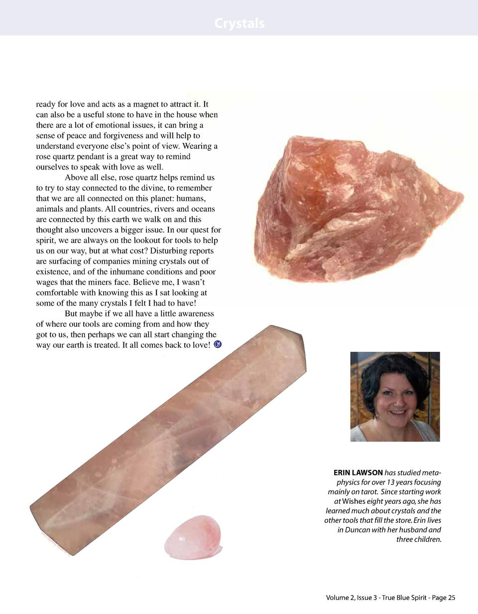 Crystals  a-  F  om  om  ERIN LAWSON has studied metaphysics for over 13 years focusing mainly on tarot. Since starting wo...