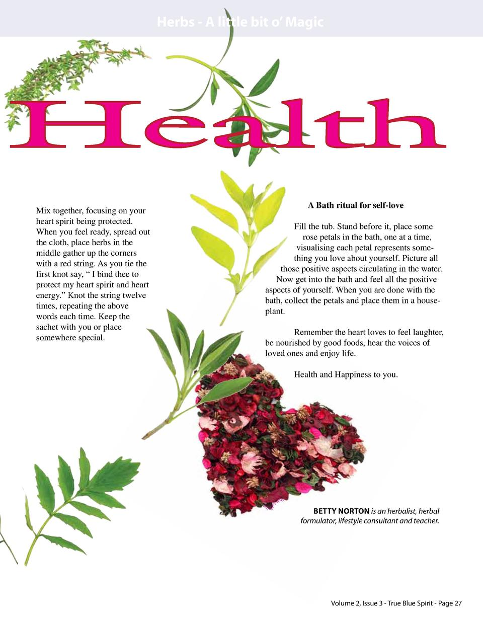 Herbs - A little bit o    Magic  Health A Bath ritual for self-love Fill the tub. Stand before it, place some rose petals ...