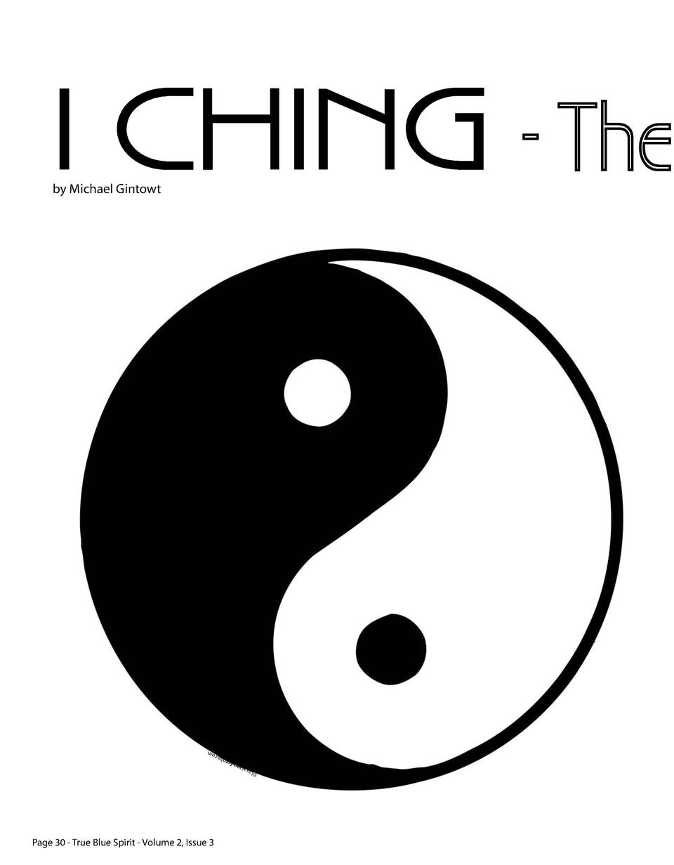 I CHING - The by Michael Gintowt    L iu x ian  g-F oto lia.c om  Page 30 - True Blue Spirit - Volume 2, Issue 3