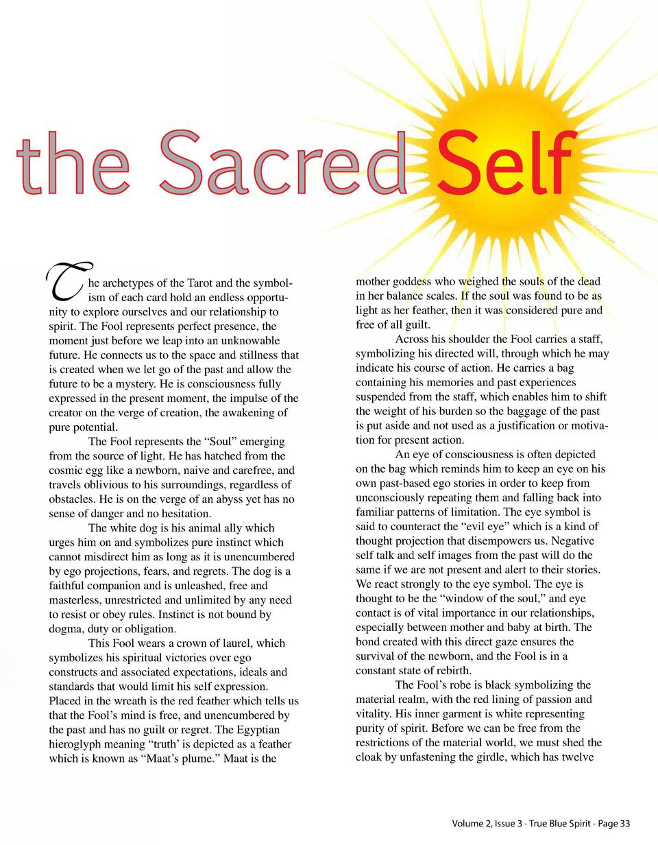 the Sacred Self    A lle sG ut e  T  he archetypes of the Tarot and the symbolism of each card hold an endless opportunity...