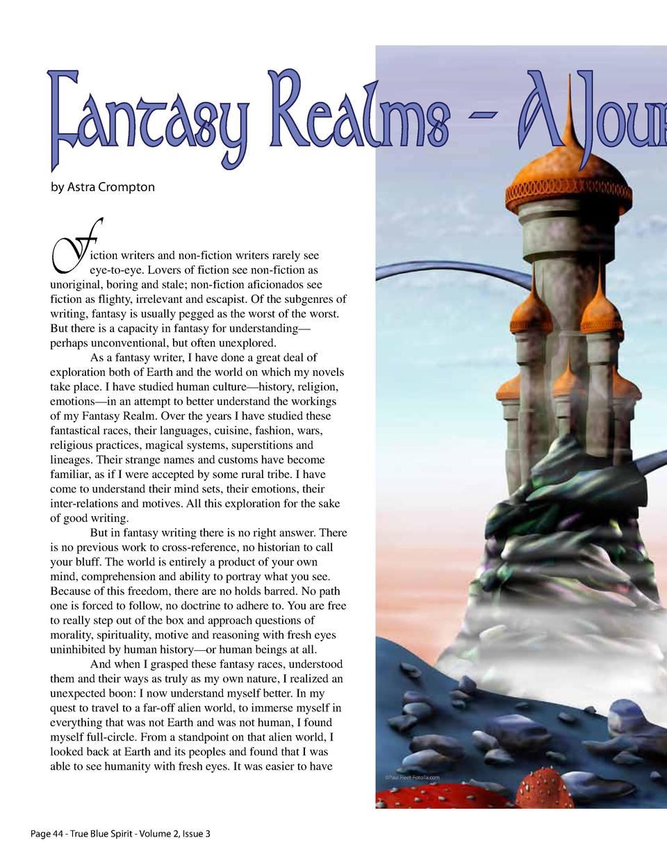 Fantasy Realms - A Jour by Astra Crompton  F  iction writers and non-fiction writers rarely see eye-to-eye. Lovers of fict...