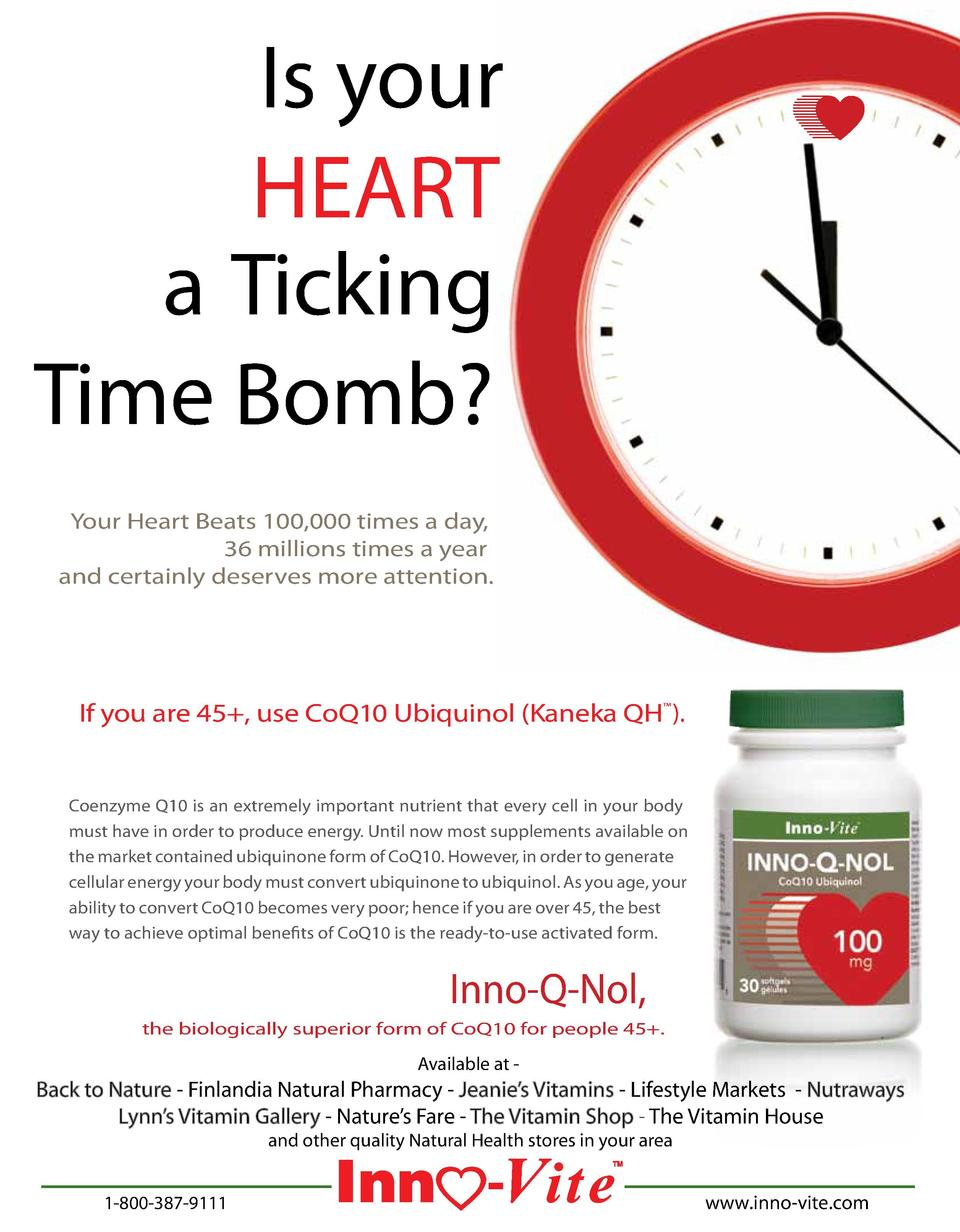 Is your HEART a Ticking Time Bomb  Your Heart Beats 100,000 times a day, 36 millions times a year and certainly deserves m...