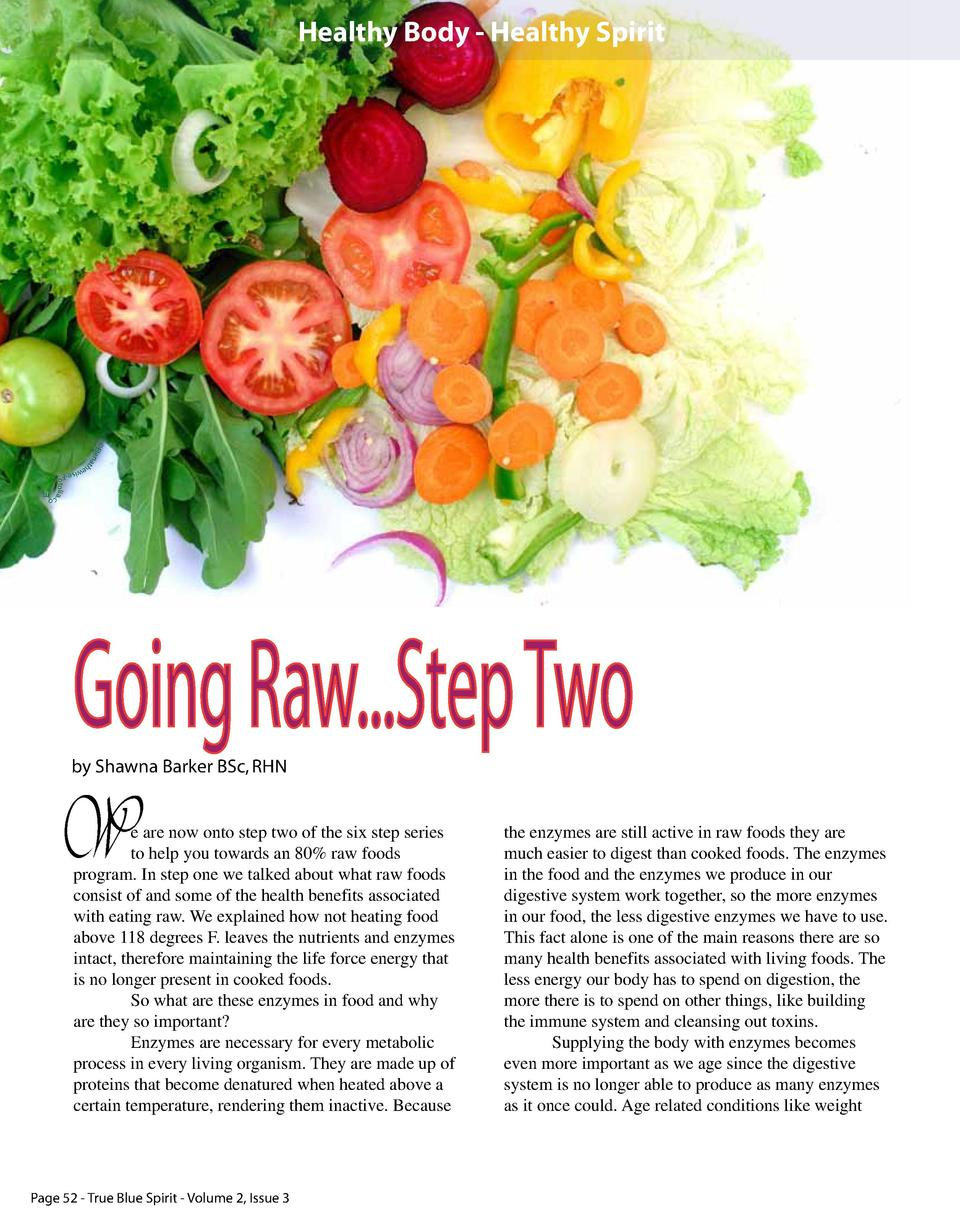 Healthy Body - Healthy Spirit    E  lena t  -F wise he  o tolia.  co  m  Going Raw...Step Two  by Shawna Barker BSc, RHN  ...