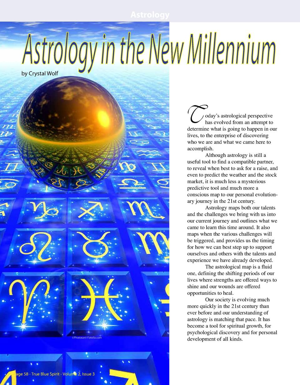 Astrology  Astrology in the New Millennium  by Crystal Wolf  T    Photosani-Fotolia.com  Page 58 - True Blue Spirit - Volu...