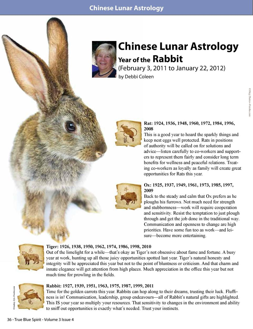 Chinese Lunar Astrology  Chinese Lunar Astrology Year of the Rabbit  February 3, 2011 to January 22, 2012  by Debbi Coleen...