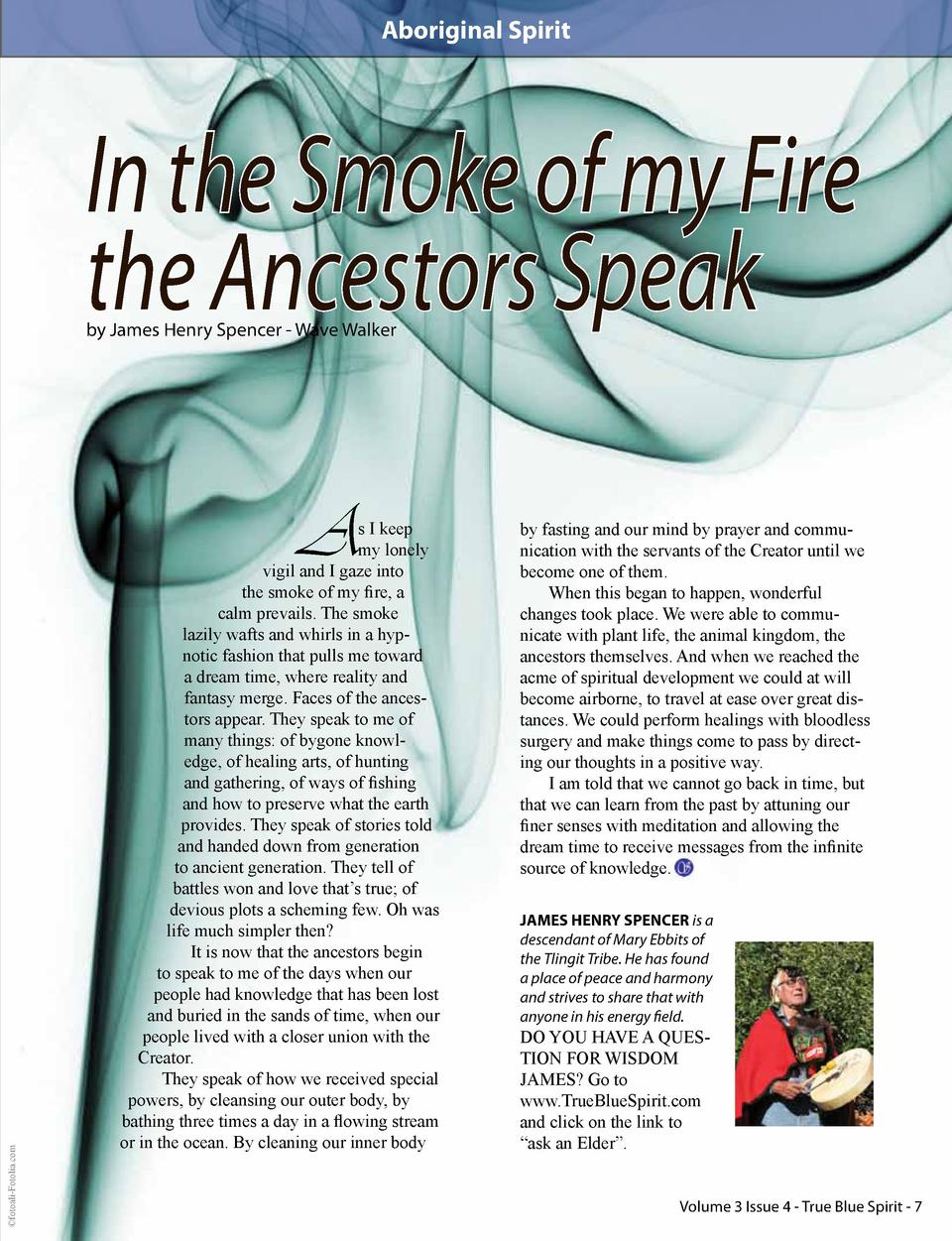 Aboriginal Spirit  In the Smoke of my Fire the Ancestors Speak by James Henry Spencer - Wave Walker    fotoali-Fotolia.com...