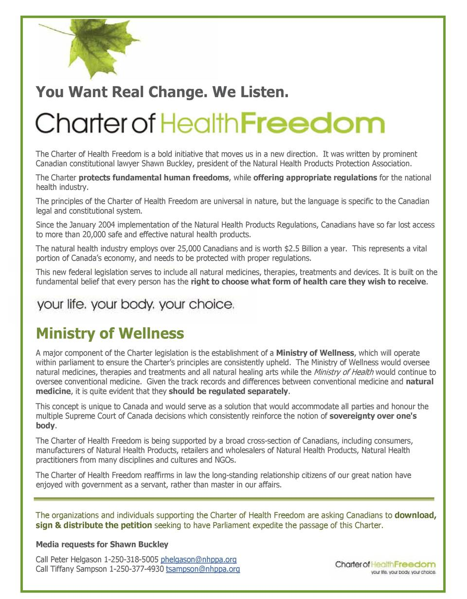 You Want Real Change. We Listen.  The Charter of Health Freedom is a bold initiative that moves us in a new direction. It ...