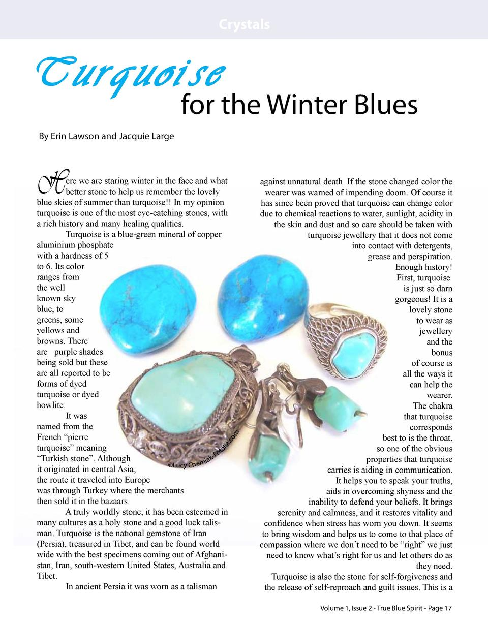 Crystals  Turquoise  for the Winter Blues  By Erin Lawson and Jacquie Large  H  ol  ia. co m  ere we are staring winter in...