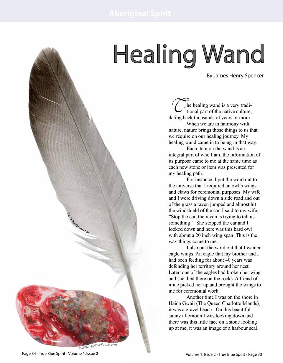 Aboriginal Spirit  Healing Wand By James Henry Spencer  T  z-F slu ilo   m  ot o li a.co m  he healing wand is a very trad...