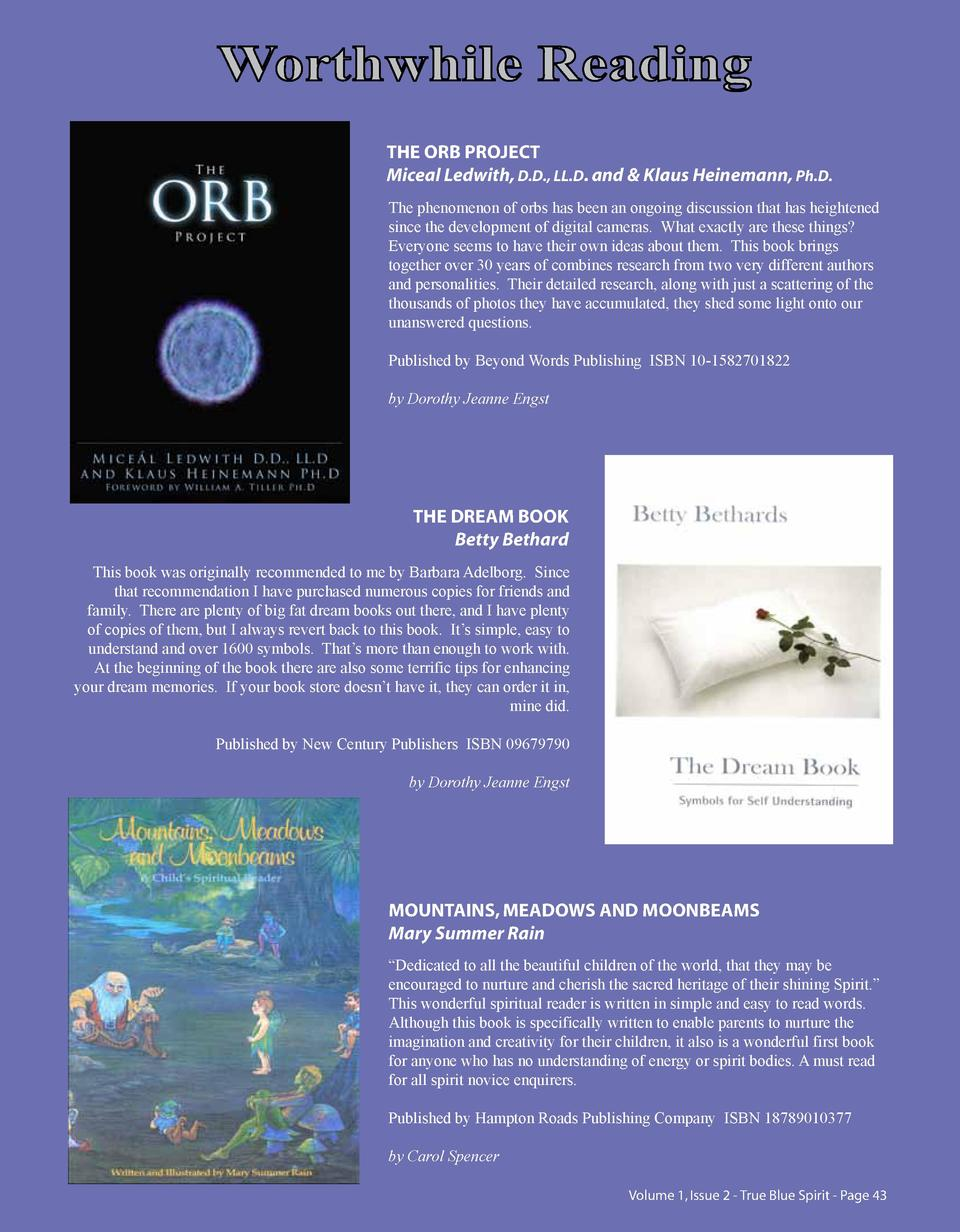 Worthwhile Reading THE ORB PROJECT Miceal Ledwith, D.D., LL.D. and   Klaus Heinemann, Ph.D. The phenomenon of orbs has bee...