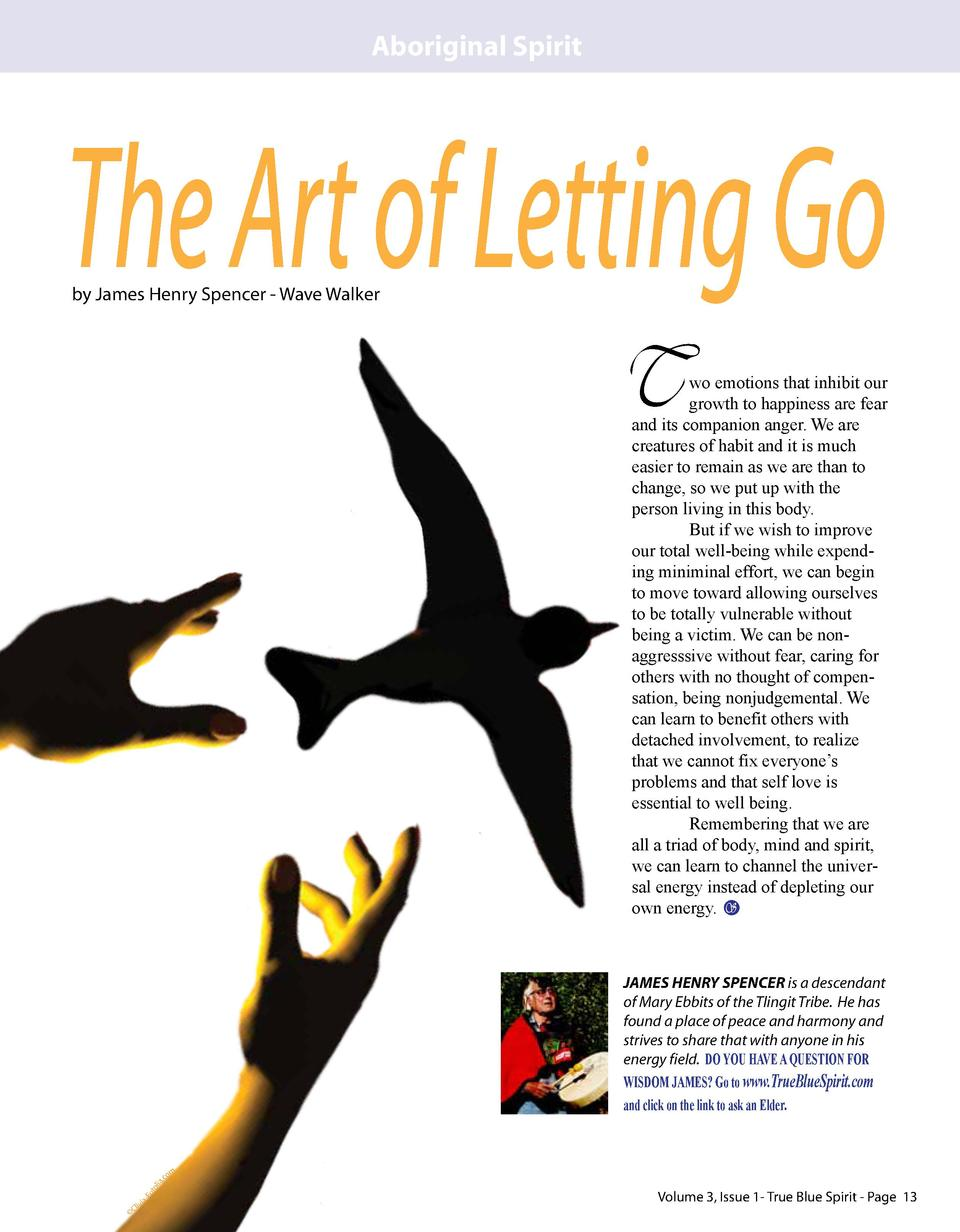 Aboriginal Spirit  The Art of Letting Go by James Henry Spencer - Wave Walker  T  wo emotions that inhibit our growth to h...