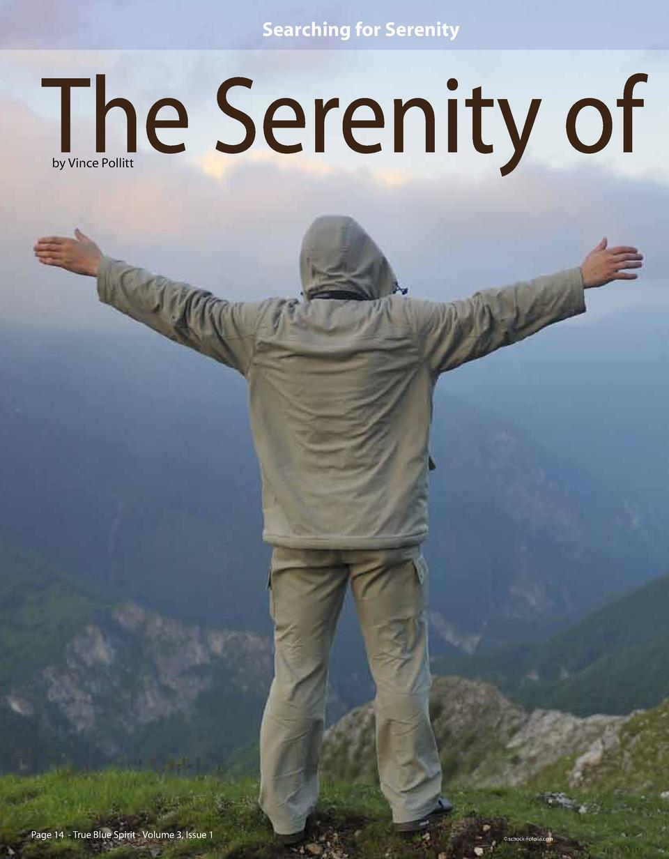 Searching for Serenity  The Serenity of by Vince Pollitt  Page 14 - True Blue Spirit - Volume 3, Issue 1    .schock-Fotoli...