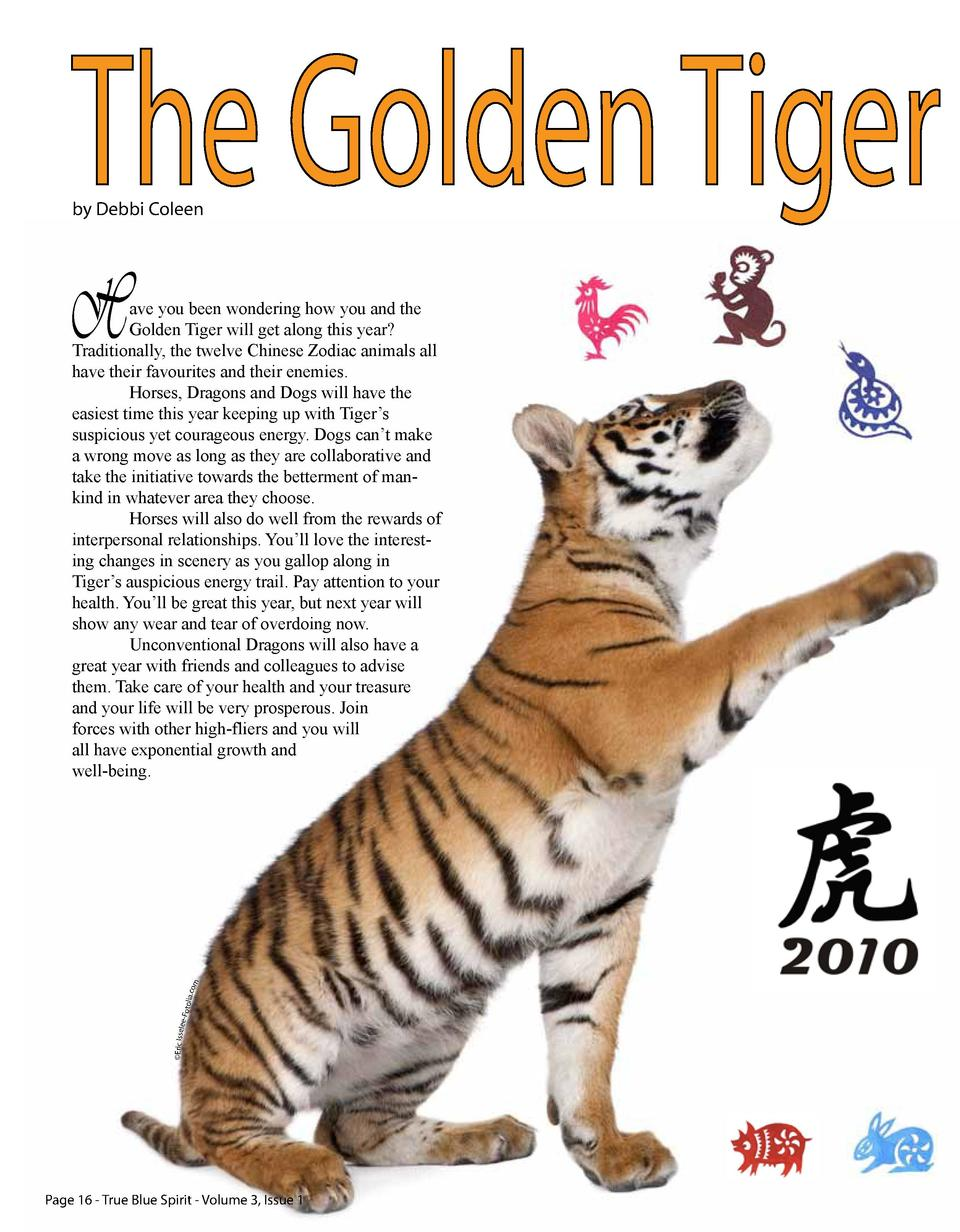 The Golden Tiger by Debbi Coleen  H    Eric Issel  ee-F o  tolia.c om  ave you been wondering how you and the Golden Tiger...