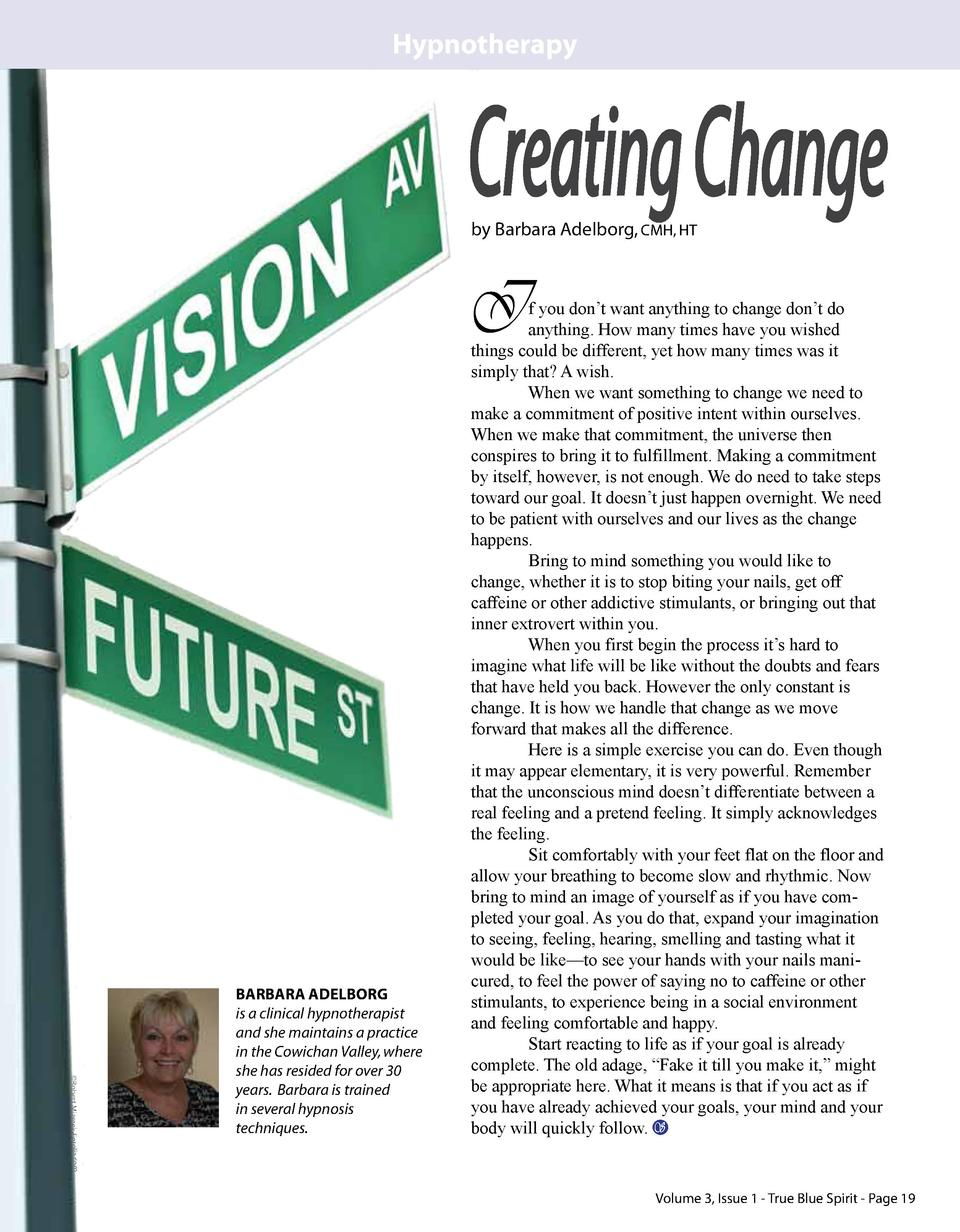 Hypnotherapy  Creating Change by Barbara Adelborg, CMH, HT  I    Robert Mizerek-Fotolia.com  BARBARA ADELBORG is a clinica...