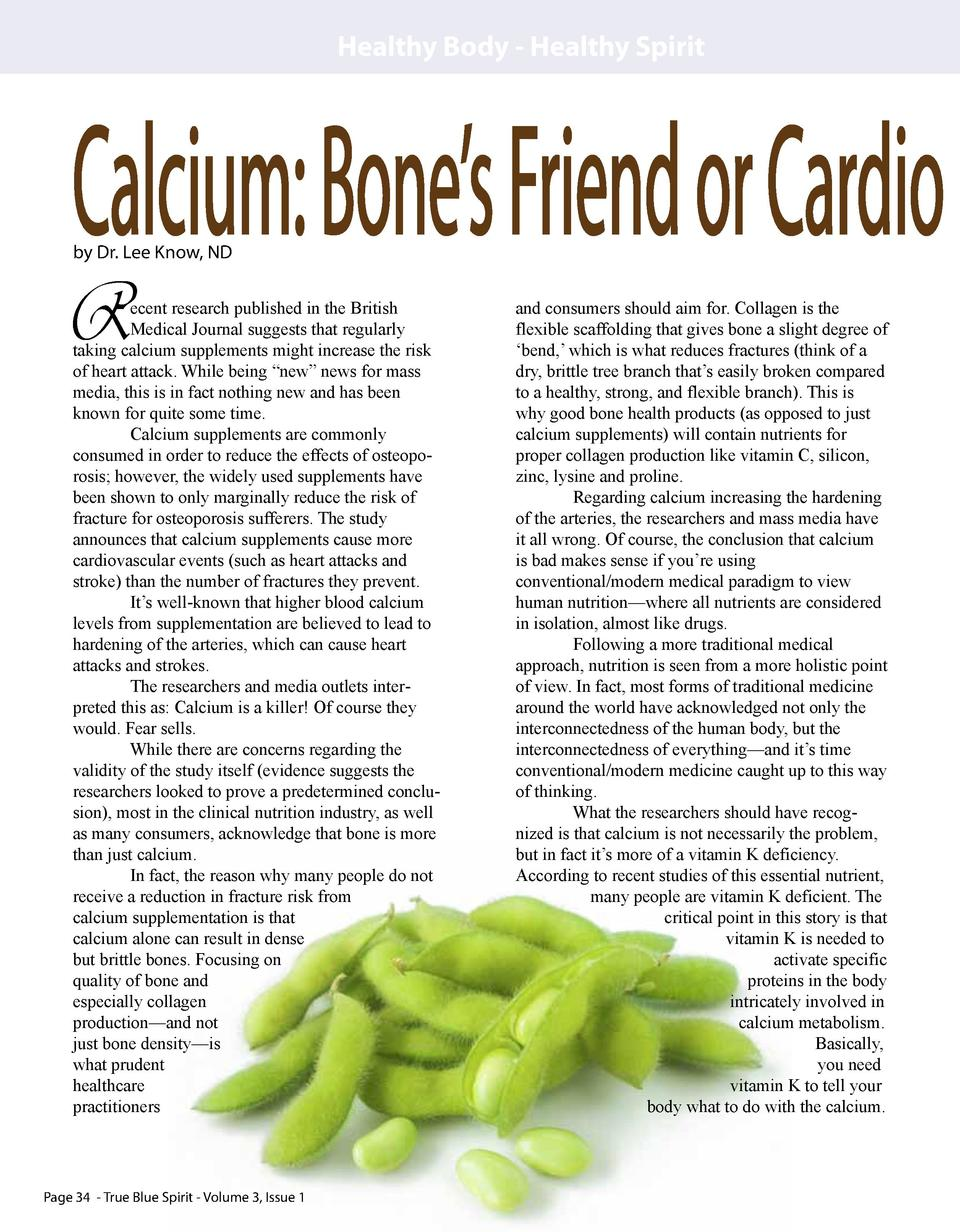 Healthy Body - Healthy Spirit  Calcium  Bone   s Friend or Cardio by Dr. Lee Know, ND  R  om a.c oli ot -F  Page 34 - True...