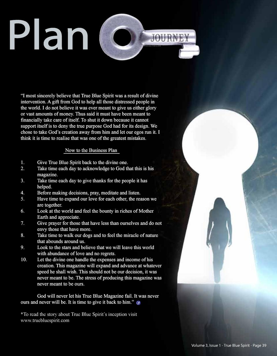 Plan    Xtremer-Fotolia.com     I most sincerely believe that True Blue Spirit was a result of divine intervention. A gift...