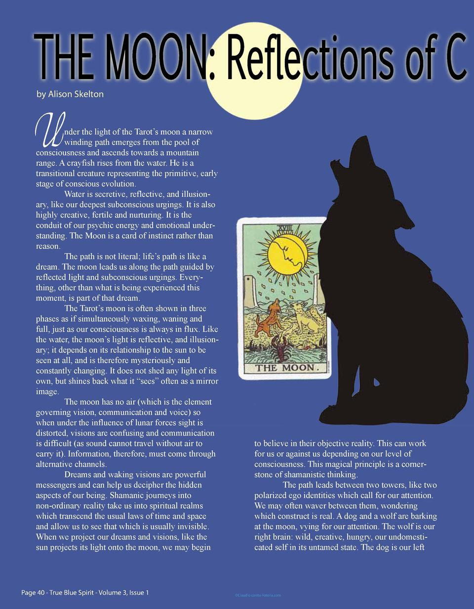 THE MOON  Reflections of C by Alison Skelton  U  nder the light of the Tarot   s moon a narrow winding path emerges from t...
