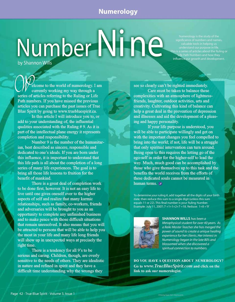 Numerology  Number Ni ne by Shannon Wills  W  elcome to the world of numerology. I am currently working my way through a s...