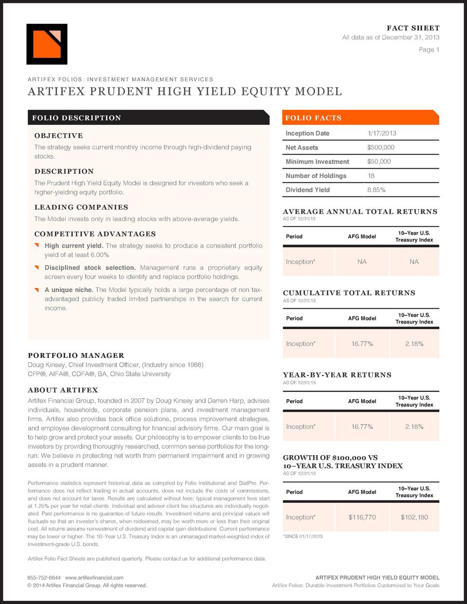 FAC T SHEET All data as of December 31, 2013 Page 1  ARTIFEX PRUDENT HIGH YIELD EQUITY MODEL FOLI O D ES CRI PT IO N  F OL...
