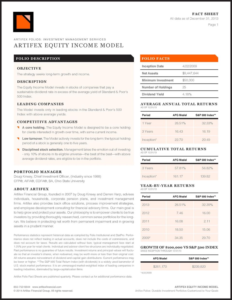 FAC T SHEET All data as of December 31, 2013 Page 1  ARTIFEX EQUITY INCOME MODEL FOLI O D ES CRI PT IO N  F OLIO F ACTS In...