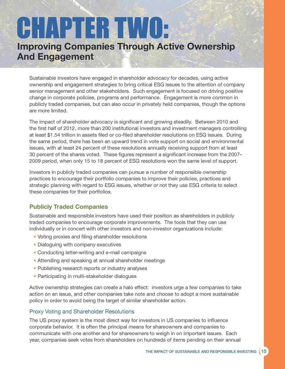 Improving Companies Through Active Ownership And Engagement Sustainable investors have engaged in shareholder advocacy for...