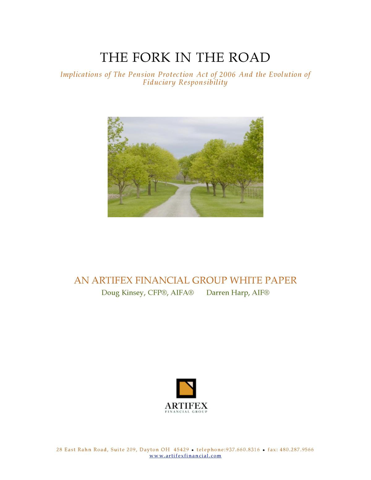 THE FORK IN THE ROAD Implications of The Pen sion Protection Act of 2006 And the Evolution of Fiduciary Respon sibility  A...