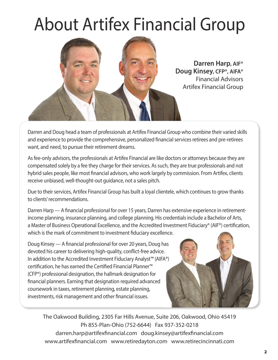 About Artifex Financial Group Darren Harp, AIF   Doug Kinsey, CFP  , AIFA   Financial Advisors Artifex Financial Group  Da...