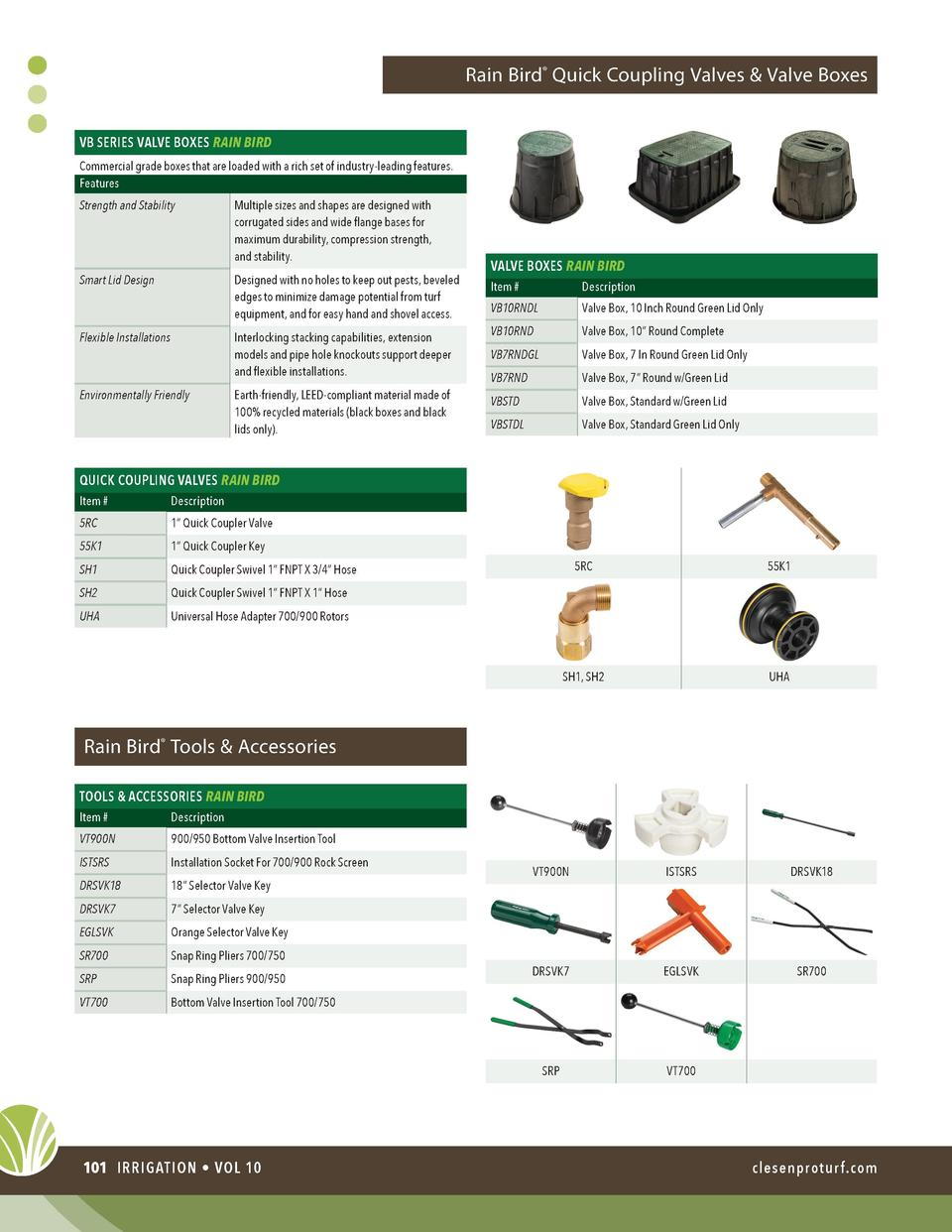 Rain Bird   Quick Coupling Valves   Valve Boxes VB SERIES VALVE BOXES RAIN BIRD Commercial grade boxes that are loaded wit...