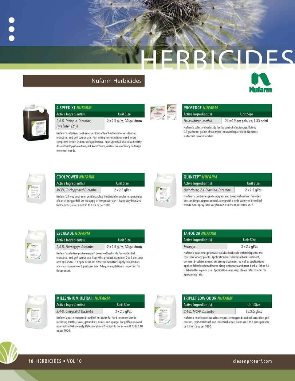 herbicides  Nufarm Herbicides  PROSEDGE NUFARM  4-SPEED XT NUFARM Unit Size  Active Ingredient s   Unit Size  2 x 2.5 gl c...