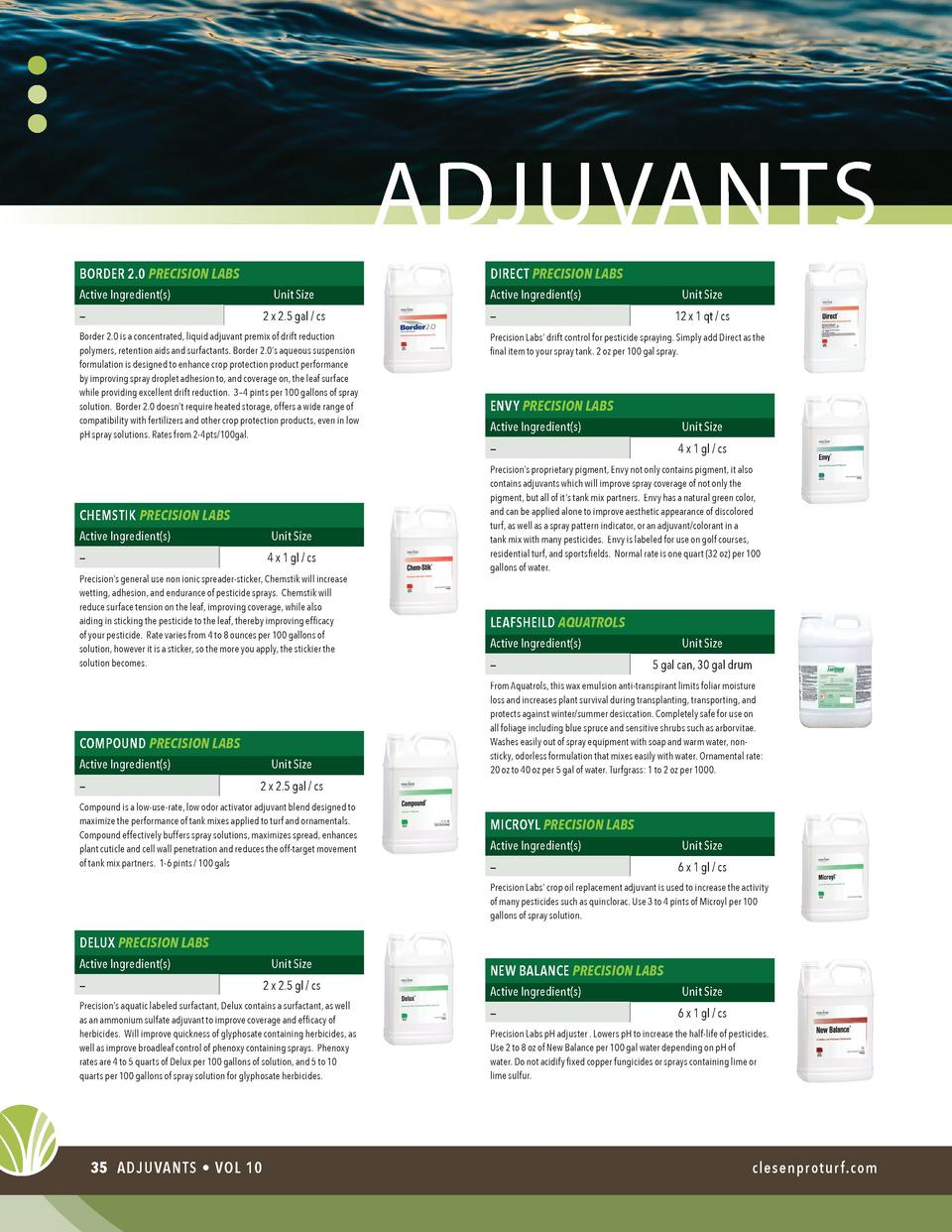 adjuvants BORDER 2.0 PRECISION LABS  DIRECT PRECISION LABS  Active Ingredient s   Unit Size 2 x 2.5 gal   cs         Borde...