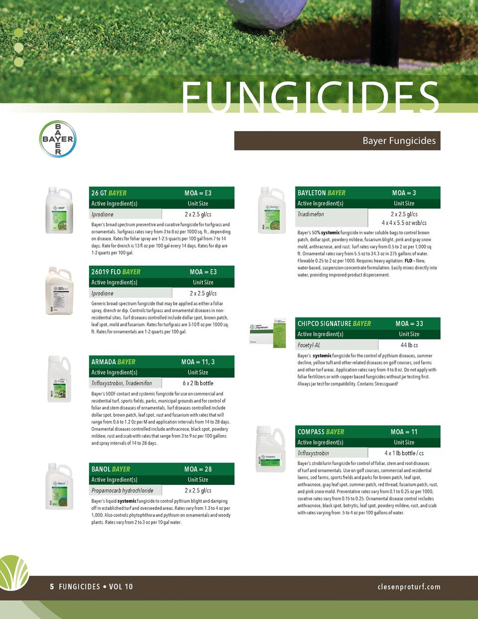 fungicides Bayer Fungicides  26 GT BAYER Active Ingredient s  Iprodione  MOA   E3  BAYLETON BAYER  MOA   3  Unit Size  Act...