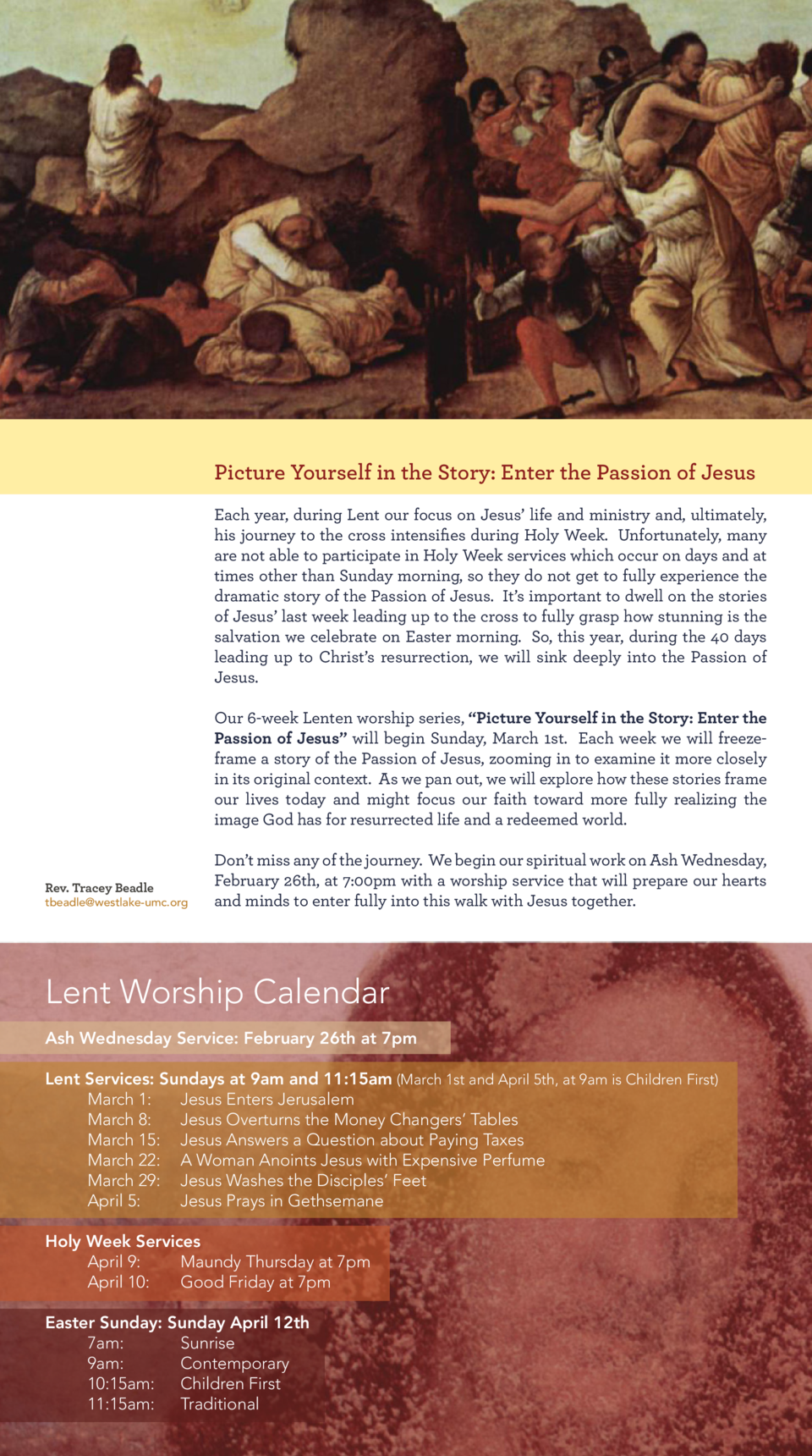 Picture Yourself in the Story  Enter the Passion of Jesus Each year, during Lent our focus on Jesus    life and ministry a...