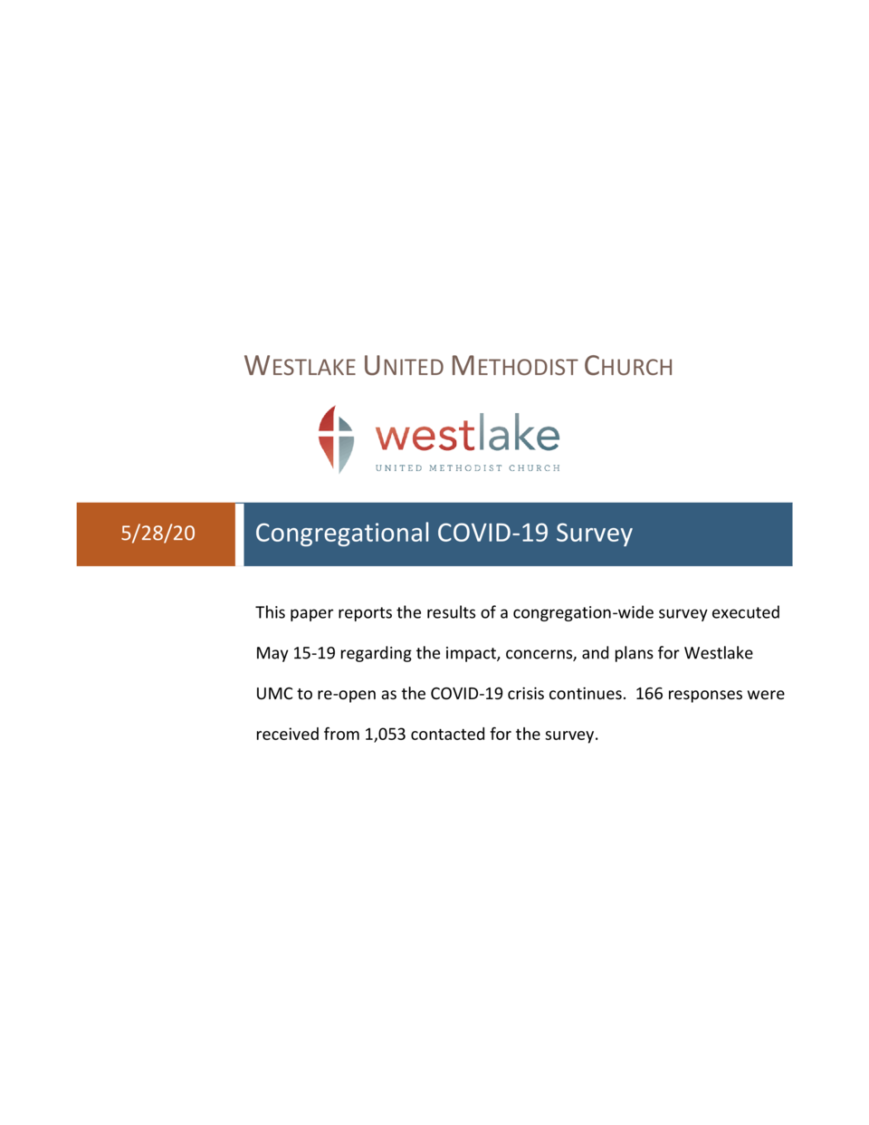WESTLAKE UNITED METHODIST CHURCH  5 28 20  Congregational COVID-19 Survey This paper reports the results of a congregation...