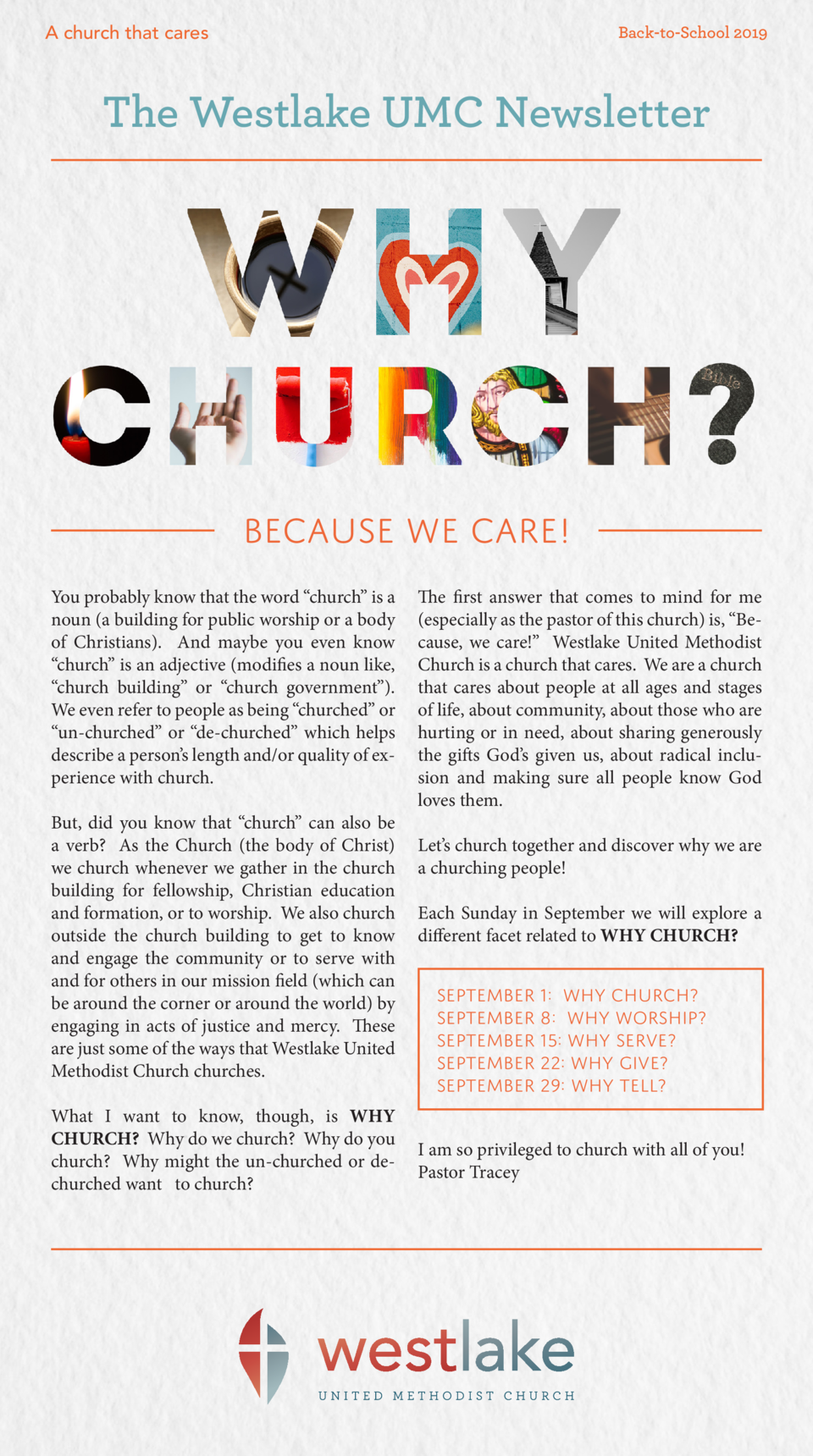 Back-to-School 2019  A church that cares  The Westlake UMC Newsletter  Because we care  You probably know that the word   ...