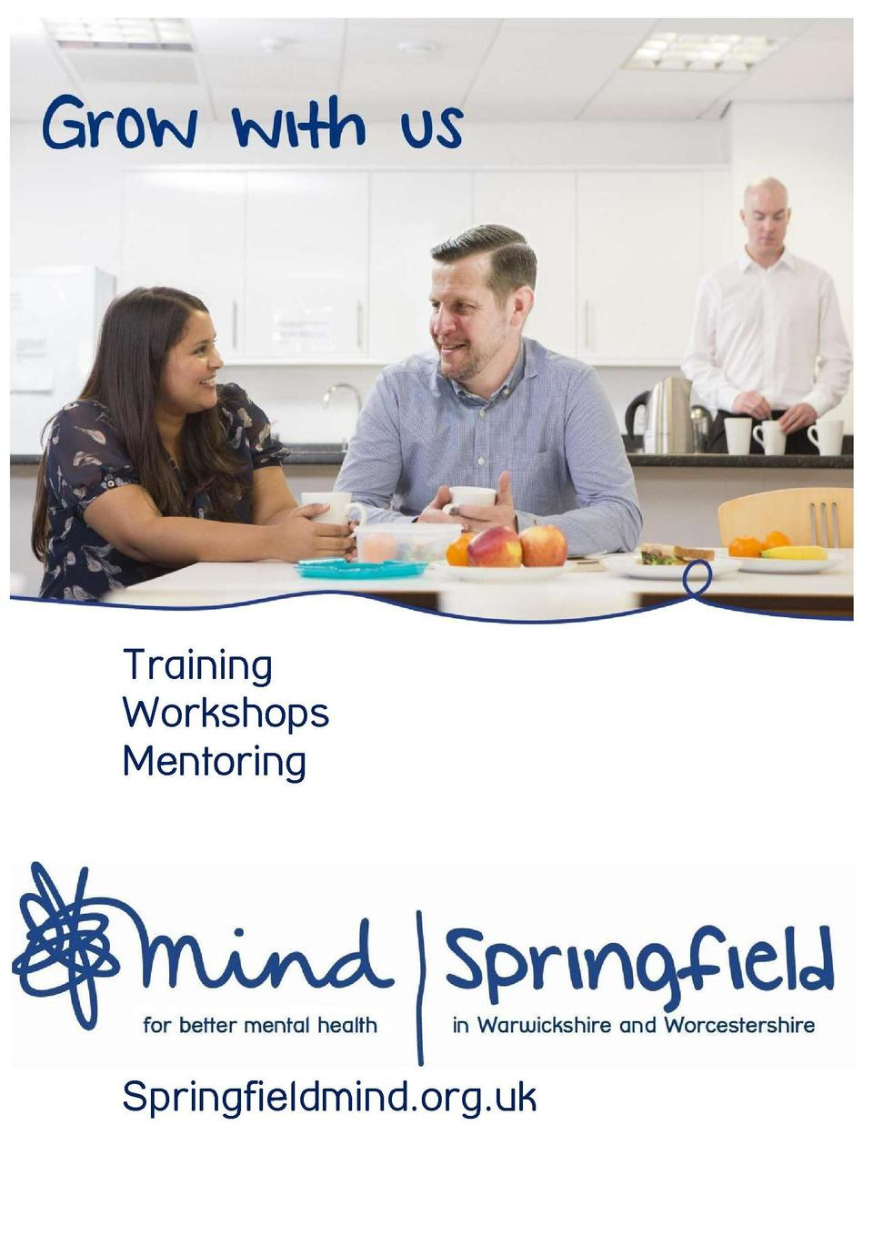 Paul Thompson Training Lead  Training Workshops 07850 950150  Training Workshops Mentoring  training springfieldmind.org.u...
