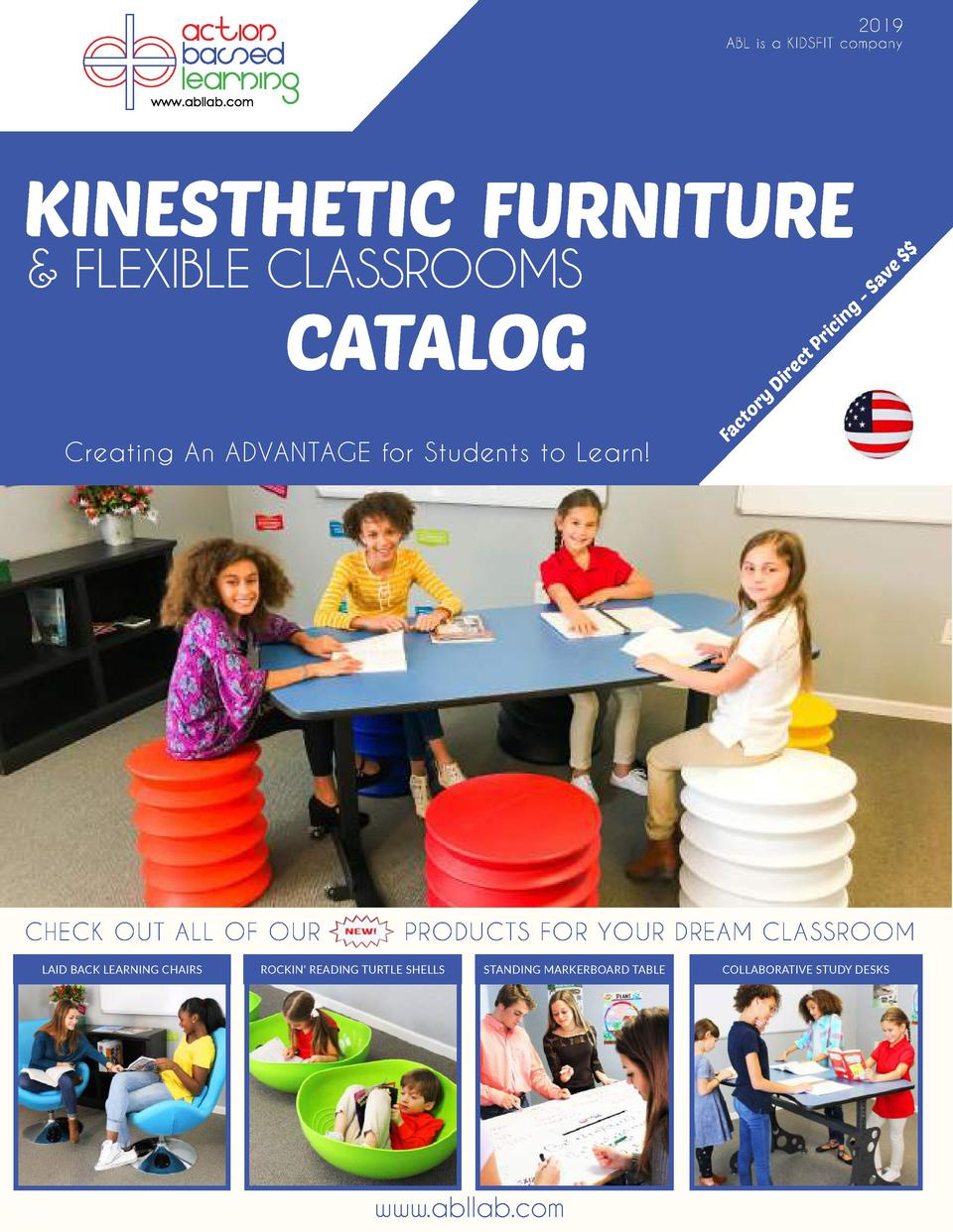 2019  KINESTHETIC FURNITURE  -S av e    FLEXIBLE CLASSROOMS      ABL is a KIDSFIT company  Creating An ADVANTAGE for Stude...